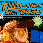 """Poster for """"The Incredible Two-Inch Universe"""""""